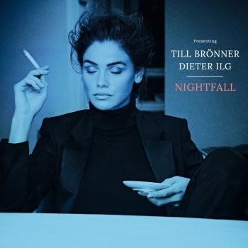 "Till Brönner & Dieter Ilg - Album ""Nightfall"" erscheint am 26.01. 2018 - Rezension"